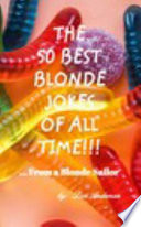 The 50 Best Blonde Jokes of All Time