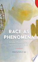 Race as Phenomena
