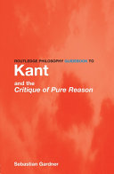 Pdf Routledge Philosophy GuideBook to Kant and the Critique of Pure Reason