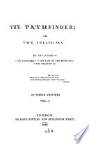 The Pathfinder; or, The inland sea, by the author of 'The pioneers'.