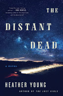 link to The distant dead : a novel in the TCC library catalog