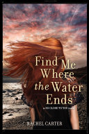 Find Me Where the Water Ends [Pdf/ePub] eBook