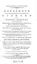 Bibliotheca Pinelliana ; a Catalogue of the Magnificent and Celebrated Library of Maffei Pinelli