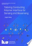 Tailoring Conducting Polymer Interface for Sensing and Biosensing