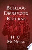 Read Online Bulldog Drummond Returns For Free