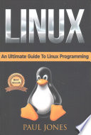 Linux  : The Fundamentals of the Linux Operating System: a Complete Beginners Guide to Linux Mastery