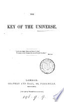 The Key of the Universe