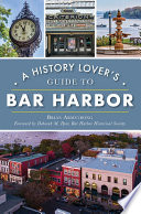 A History Lover S Guide To Bar Harbor