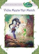 Disney Fairies: Vidia Meets Her Match
