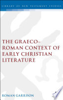 The Graeco Roman Context of Early Christian Literature Book