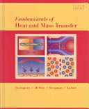 Fundamentals of Heat and Mass Transfer 6th Edition with IHT FEHT 3 0 CD with User Guide Set