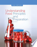 """""""Understanding Food: Principles and Preparation"""" by Amy Brown"""