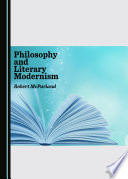 Philosophy And Literary Modernism
