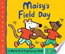 Maisy s Field Day