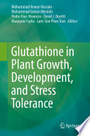 Glutathione in Plant Growth  Development  and Stress Tolerance Book