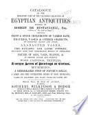 Catalogue of the Remaining Part of the Valuable Collection of Egyptian Antiquities Formed by Robert De Rustafjaell ...