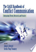 The SAGE Handbook of Conflict Communication Book