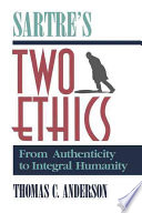 Sartre s Two Ethics