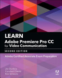 Learn Adobe Premiere Pro CC for Video Communication