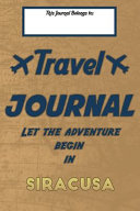 Travel Journal  Let the Adventure Begin in SIRACUSA