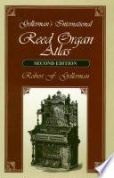 Gellerman s International Reed Organ Atlas