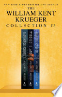 William Kent Krueger Collection #5