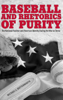 Baseball and Rhetorics of Purity