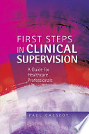 First Steps in Clinical Supervision