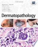 Dermatopathology Third Edition Book PDF