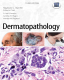 Dermatopathology: Third Edition Pdf/ePub eBook