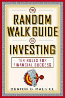 The Random Walk Guide to Investing