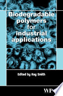 Biodegradable Polymers For Industrial Applications Book PDF
