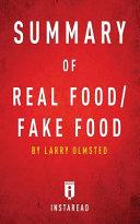 Summary Of Real Food Fake Food Book