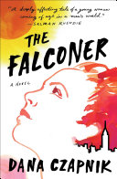 link to The falconer : a novel in the TCC library catalog