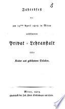 Jahresfest Der Am 13ten April 1808 In Mitau Er Ffneten Privat Lehranstalt F R Kinder Aus Gebildetern St Nden