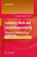 Learning  Work and Social Responsibility