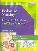 Pediatric Nursing  Caring for Children and Their Families  Book Only