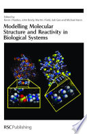 Modelling Molecular Structure And Reactivity In Biological Systems Book PDF