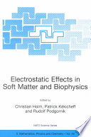 Electrostatic Effects in Soft Matter and Biophysics Book