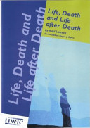 Life Death And Life After Death
