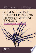 Regenerative Engineering and Developmental Biology