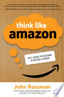 Think Like Amazon 50 1 2 Ideas To Become A Digital Leader