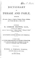 Dictionary of phrase and fable   A dictionary of English literature  by W D  Adams  with additions