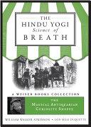 The Hindu Yogi Science of Breath ebook