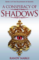 A Conspiracy of Shadows