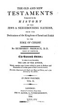 The Old and New Testaments Connected in the History of the Jews & Neighbouring Nations