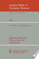 Algebraic Methods  Theory  Tools and Applications