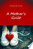 A Mother s Guilt