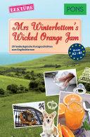 PONS Kurzgeschichten  Mrs Winterbottom s Wicked Orange Jam