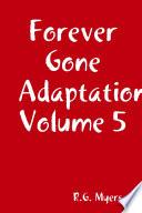 Forever Gone Adaptation Volume 5